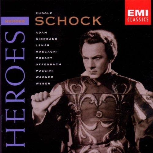 Rudolf Schock - Opera Herös - Rudolf Schock