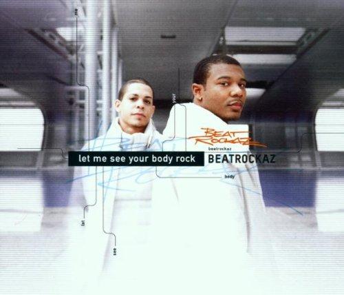 Beatrockaz - Let Me See Your Body Rock