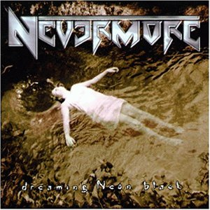 Nevermore - Dreaming Neon Black [UK-Import]