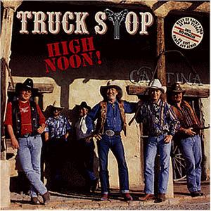 Truck Stop - High Noon