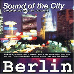Various - Sound of the City Berlin