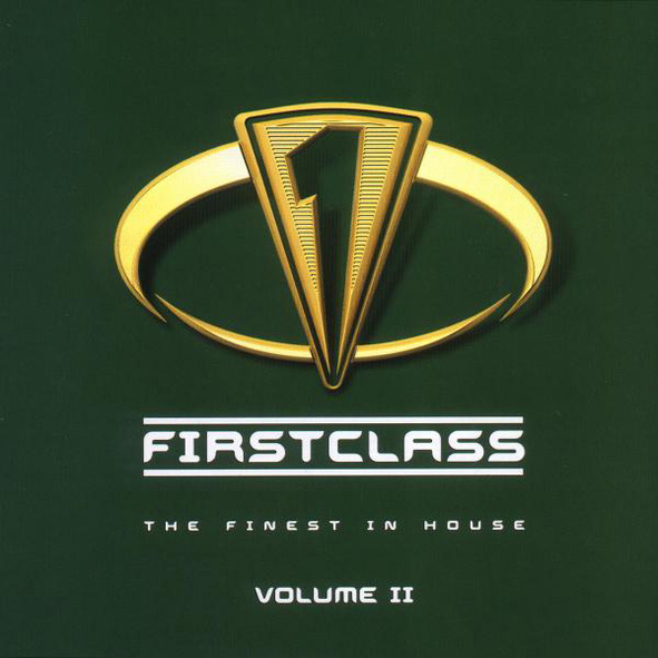 Various - Firstclass - The Finest In House Volu...