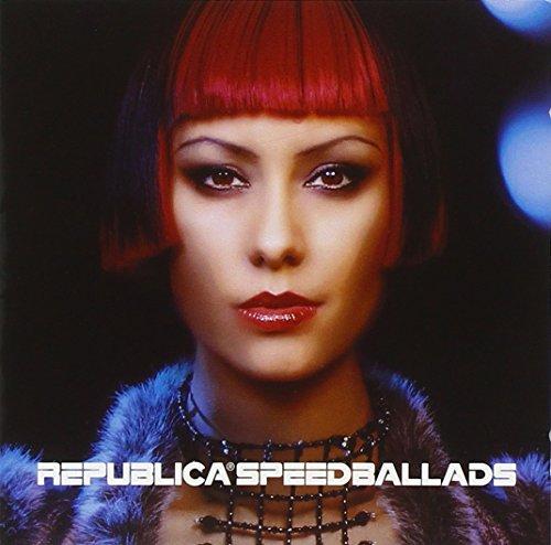 Republica - Speed Ballads/Intl.Version