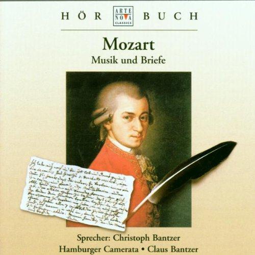 Christoph Bantzer - Mozart: Musik und Briefe