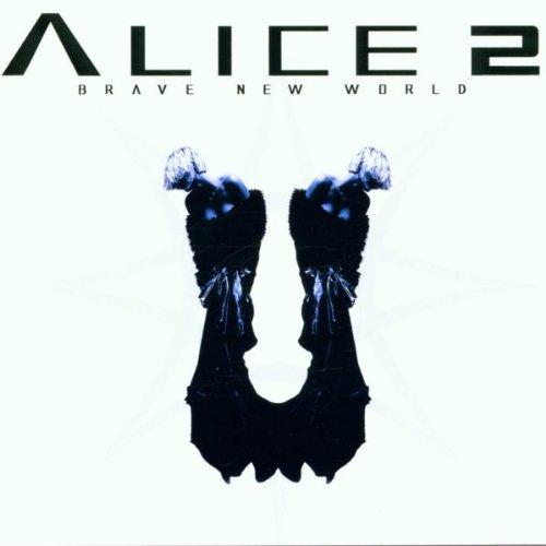 Alice 2 - Brave New World
