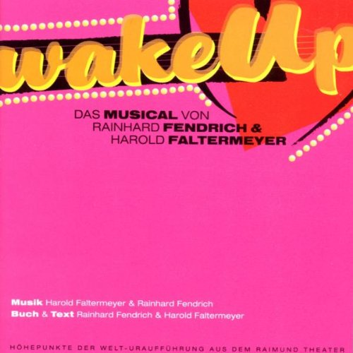 Musical Cast Recording - Wake Up (Raimundtheater)