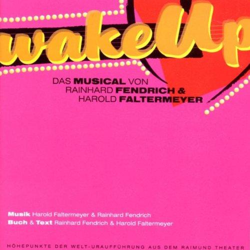 Musical Cast Recording - Wake Up (Raimundtheater)