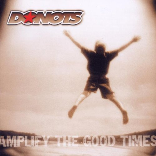 Donots - Amplify the Good Times/Jewel