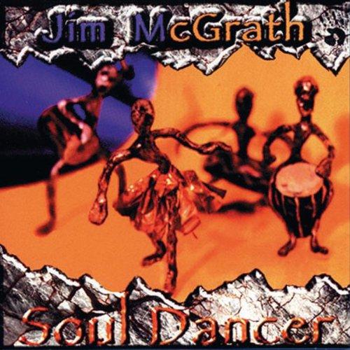 Jim Mcgrath - Soul Dancer