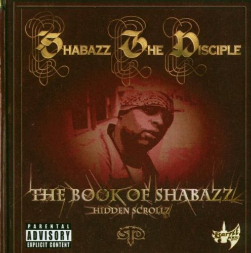 Shabazz the Disciple - The Book of Shabazz (Hid...