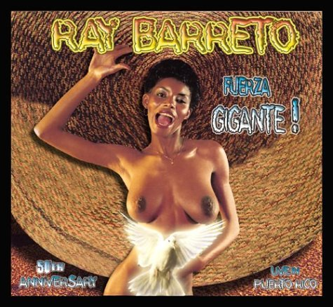 Ray Barretto - Fuerza Gigante
