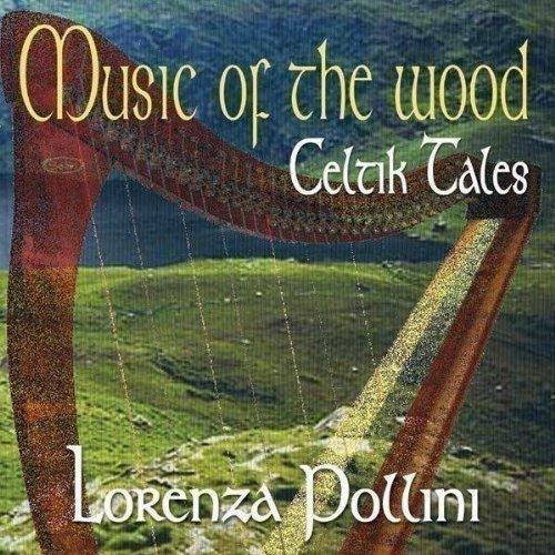 Lorenza Pollini - Music of the Wood