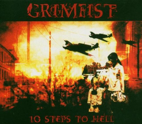 Grimfist - 10 Steps to Hell