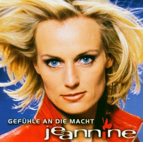 Jeannine - Gefühle An die Macht