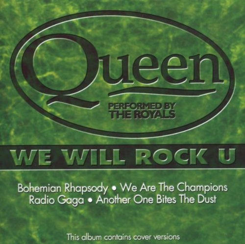 Royals - The Music of Queen-We Will Rock You