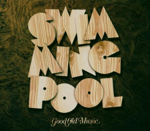 Swimming Pool - Good Old Music