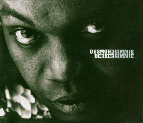 Gimme Gimme - Dekker, Desmond