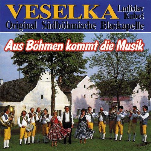 Veselka - Aus Böhmen Kommt die Musik