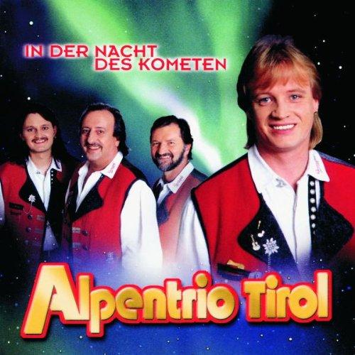 Alpentrio Tirol - In der Nacht des Kometen