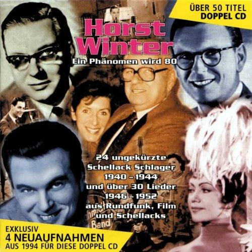 Horst Winter - Ein Phänomen Wird 80