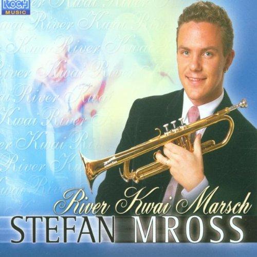 Stefan Mross - River Kwai Marsch