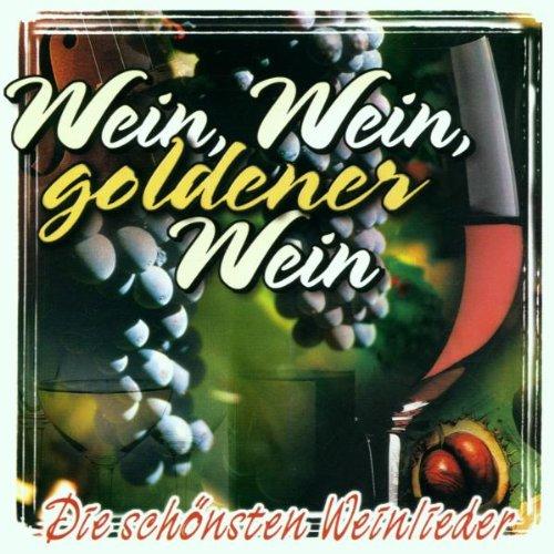 Various - Wein,Wein,Goldener Wein