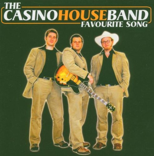 the Casino House Band - Favourite Song