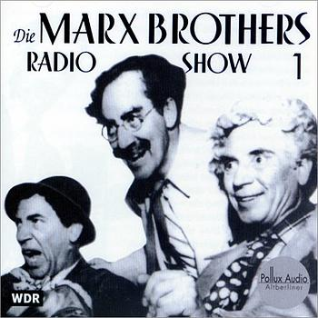 Die Marx Brothers Radio Show, 1 Audio-CD, Tl.1,...