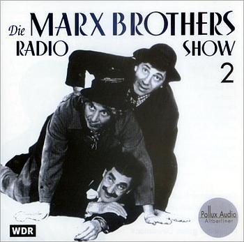 Die Marx Brothers Radio Show, 1 Audio-CD, Tl.2,...