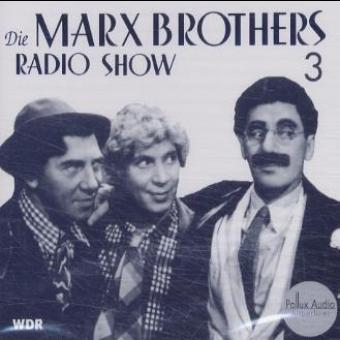 Die Marx Brothers Radio Show, 1 Audio-CD, Tl.3,...