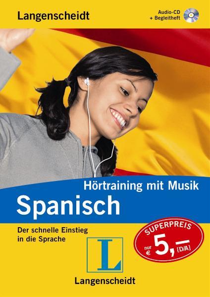 Langenscheidt Hörtraining mit Musik Spanisch, 1...