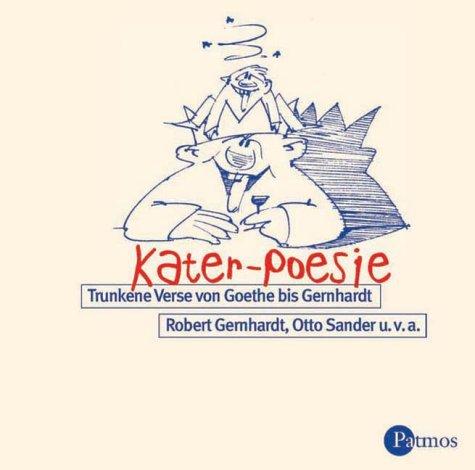 Kater-Poesie. CD. . Trunkene Verse und Gedichte...
