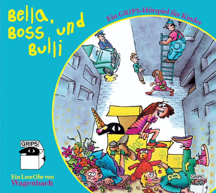 Bella, Boss und Bulli. CD . Ein Stück aus dem G...