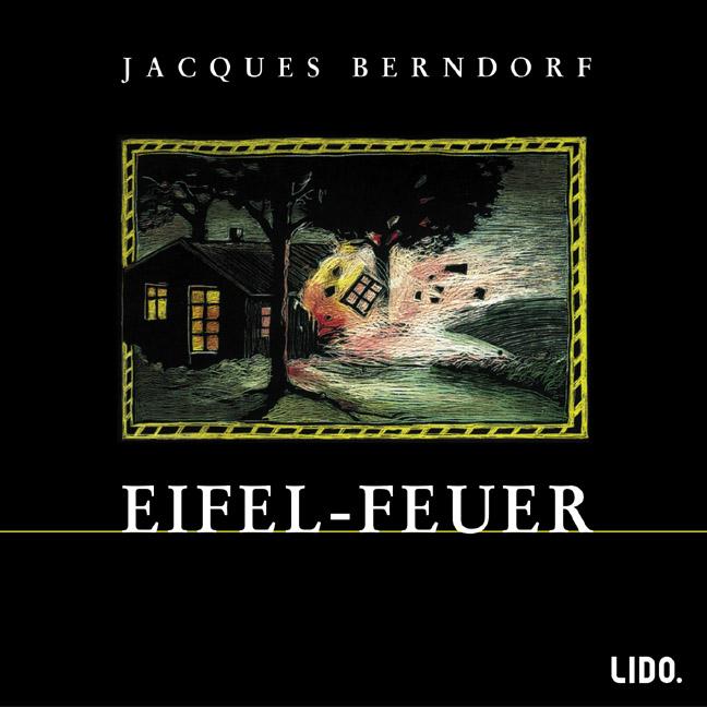 Eifel-Feuer. 2 CDs