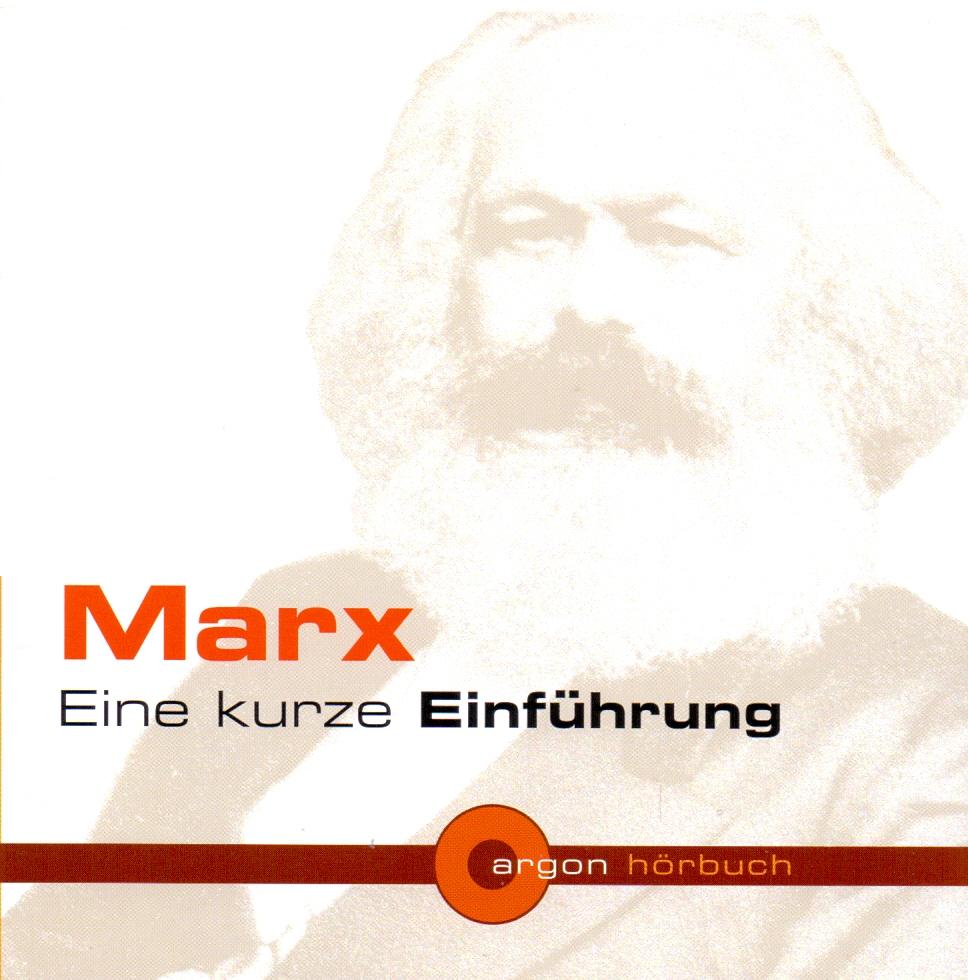 Marx - Eine kurze Einführung