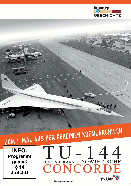 TU-144 - Die unbekannte sowjetische Concorde