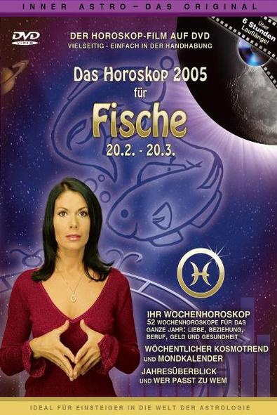 Das Horoskop 2005: Fische