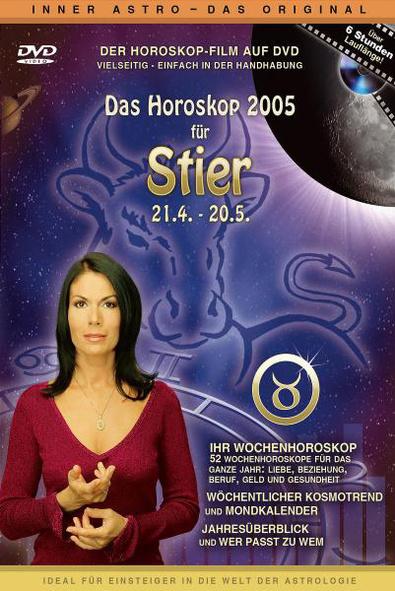 Das Horoskop 2005: Stier