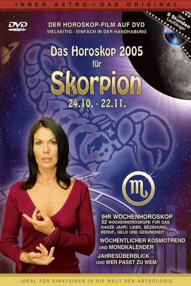 Das Horoskop 2005: Skorpion