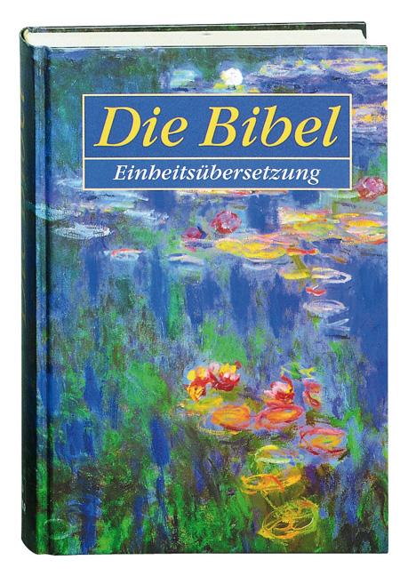 Bibelausgaben: Einheitsübersetzung der Heiligen Schrift