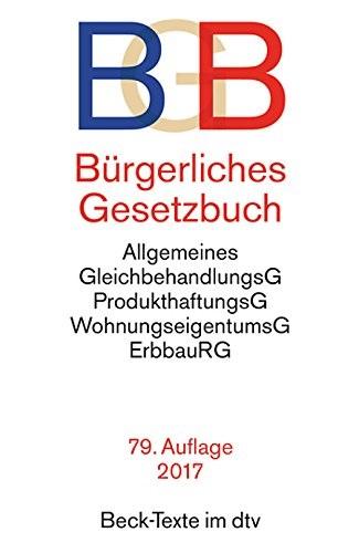 BGB Bürgerliches Gesetzbuch [80. Auflage 2017]