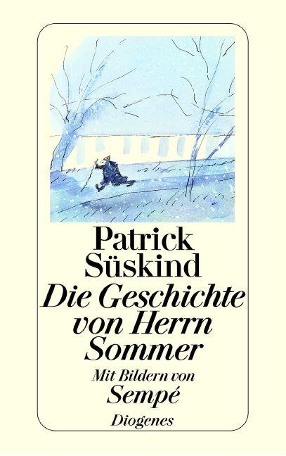 Die Geschichte von Herrn Sommer (Fiction, Poetry & Drama) - Patrick Süskind