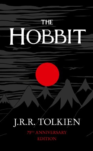 The Hobbit or There And Back Again - John Ronald Reuel Tolkien [Paperback]