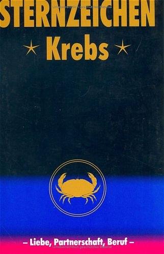 Krebs. Horoskope- Bücher: Liebe, Partnerschaft,...