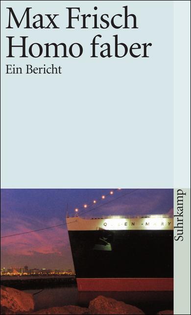 Homo Faber: Ein Bericht - Max Frisch [Taschenbuch]