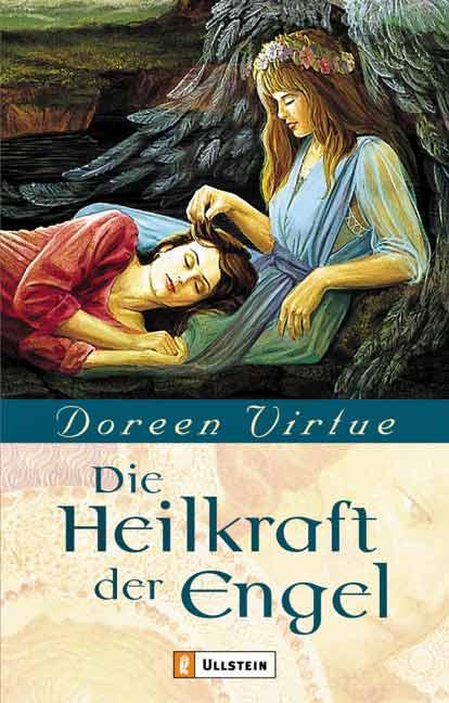 Die Heilkraft der Engel - Doreen Virtue