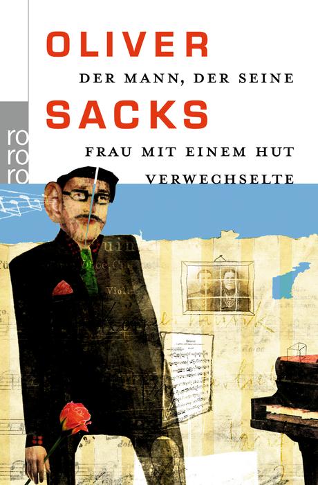 Der Mann, der seine Frau mit einem Hut verwechselte - Oliver Sacks