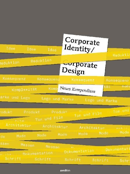 Corporate Identity und Corporate Design: Neues ...