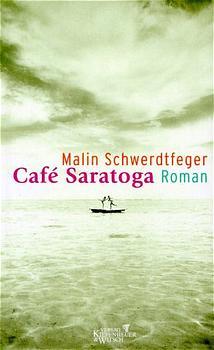 Cafe Saratoga - Malin Schwerdtfeger