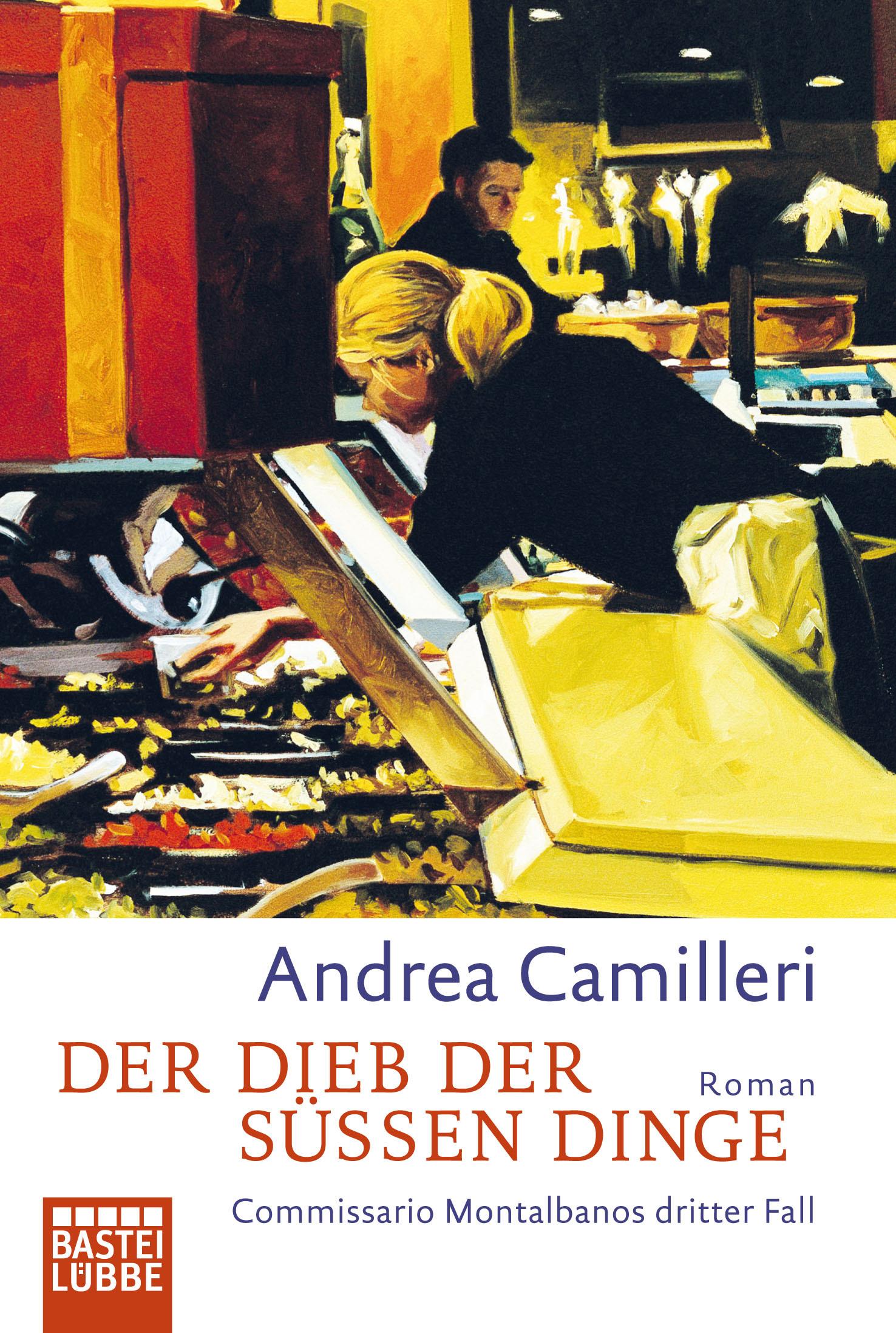 Der Dieb der süßen Dinge: Commissario Montalbanos dritter Fall - Andrea Camilleri